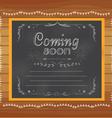 Coming soon written on chalkboard vector