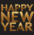 Happy new year 3d golden text vector