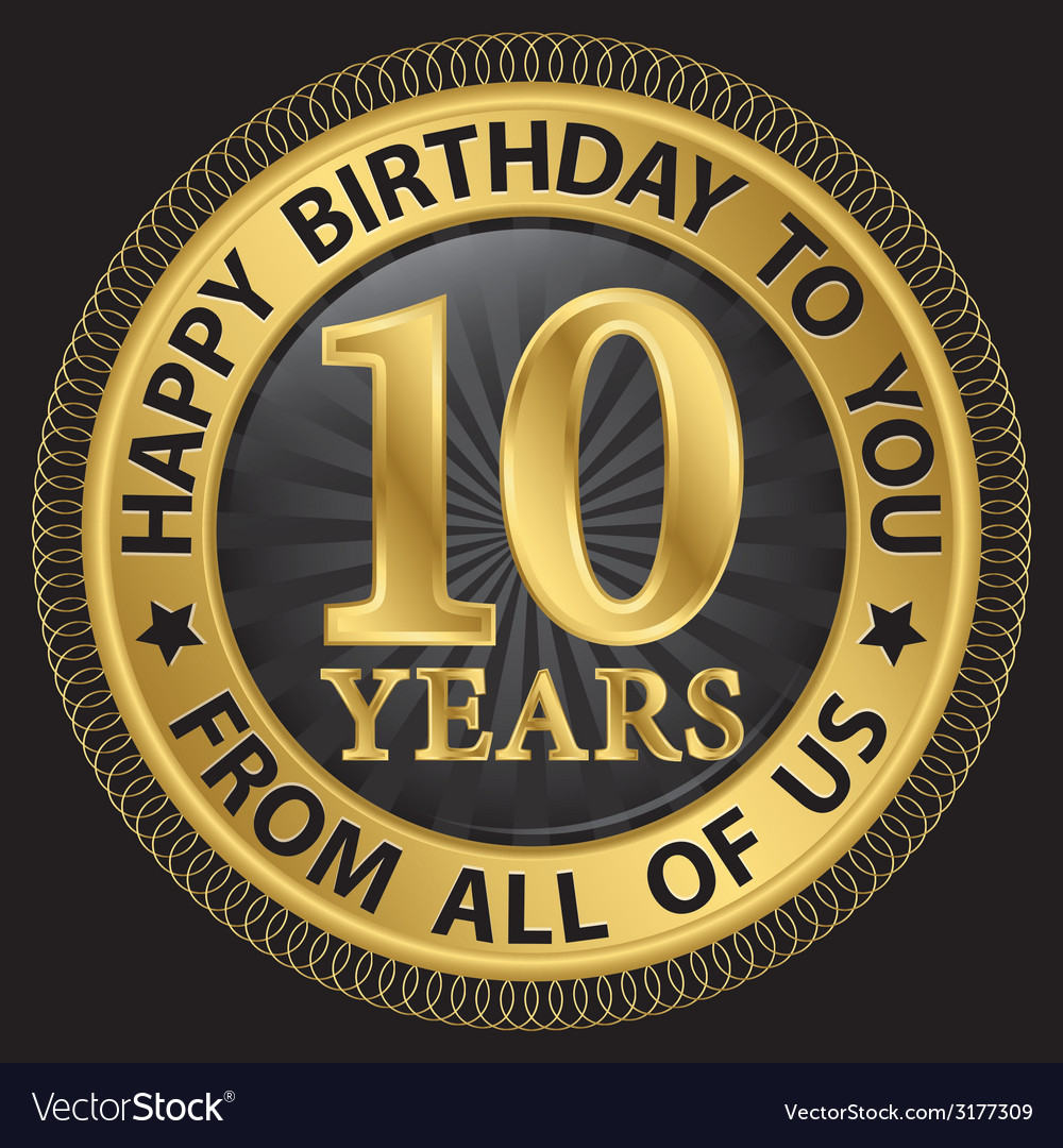 10 years happy birthday to you from all of us gold vector | Price: 1 Credit (USD $1)