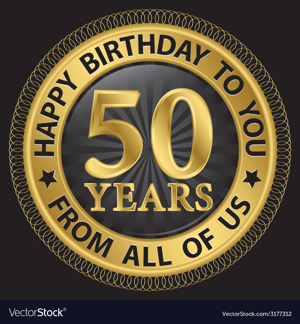 50 years happy birthday to you from all of us gold vector | Price: 1 Credit (USD $1)