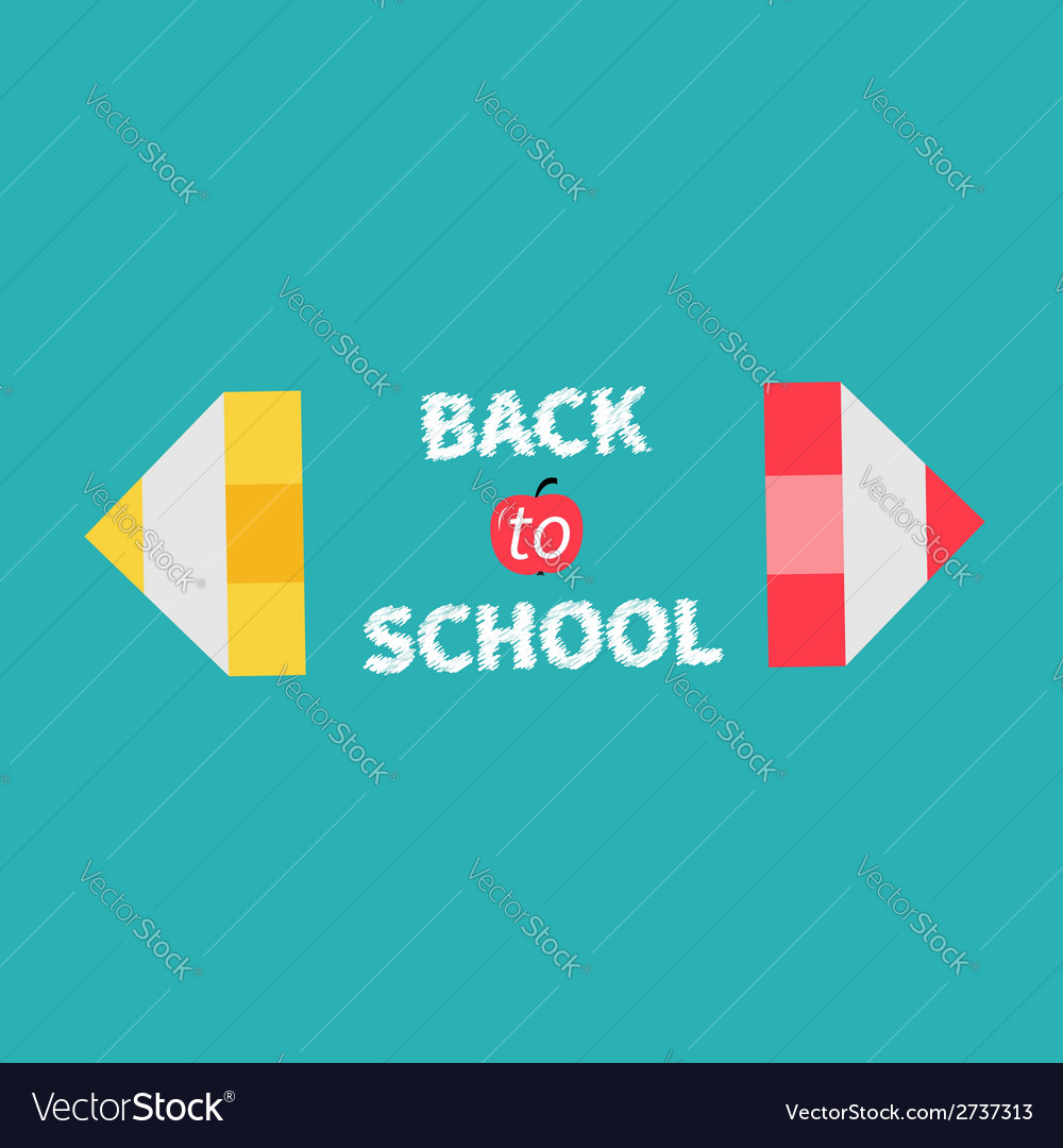 Pencils back to school card flat design vector | Price: 1 Credit (USD $1)