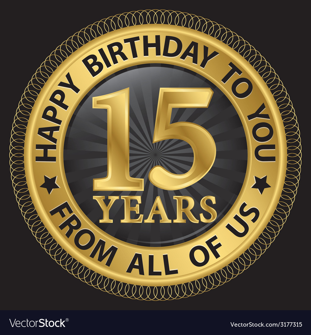 15 years happy birthday to you from all of us gold vector | Price: 1 Credit (USD $1)