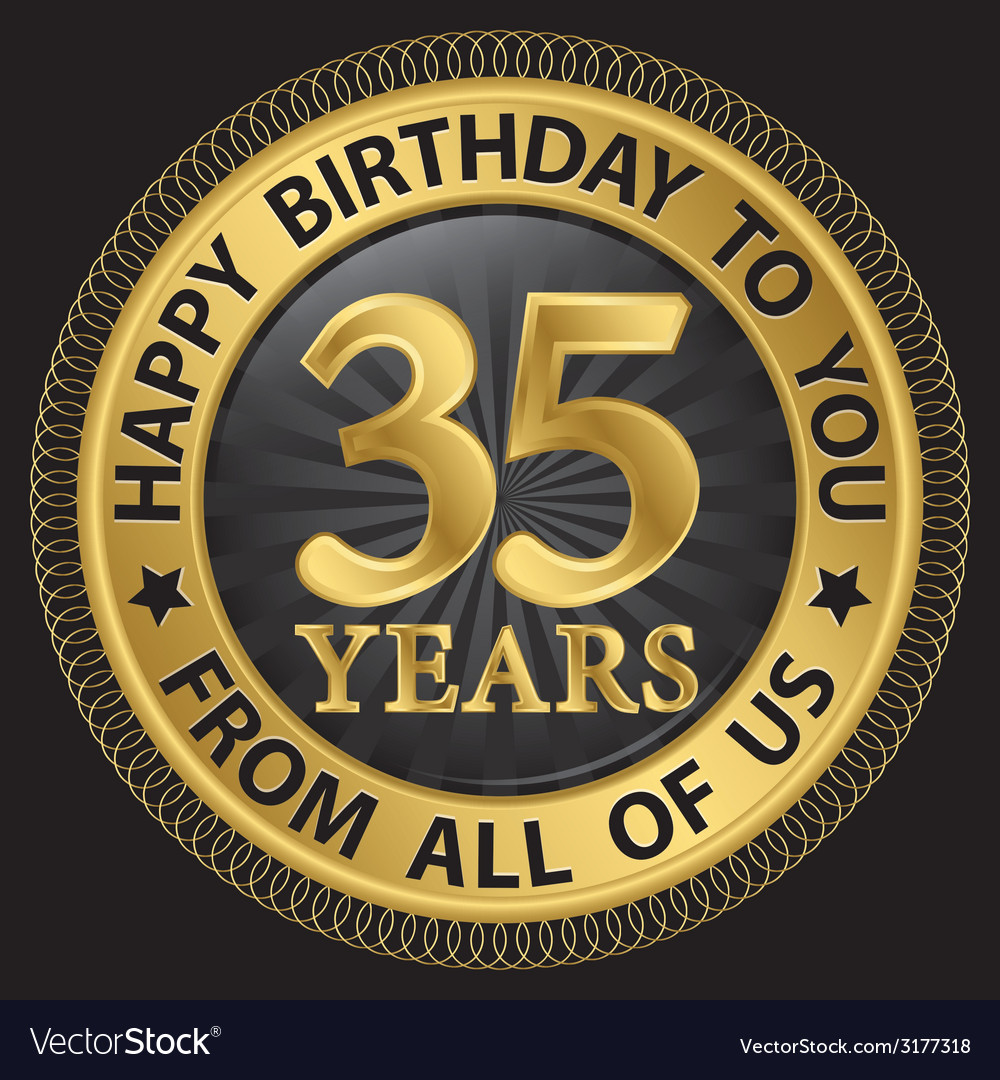 35 years happy birthday to you from all of us gold vector | Price: 1 Credit (USD $1)