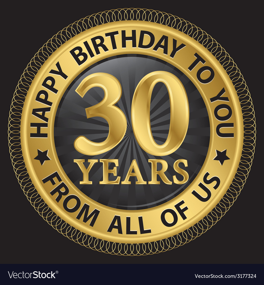 30 years happy birthday to you from all of us gold vector | Price: 1 Credit (USD $1)