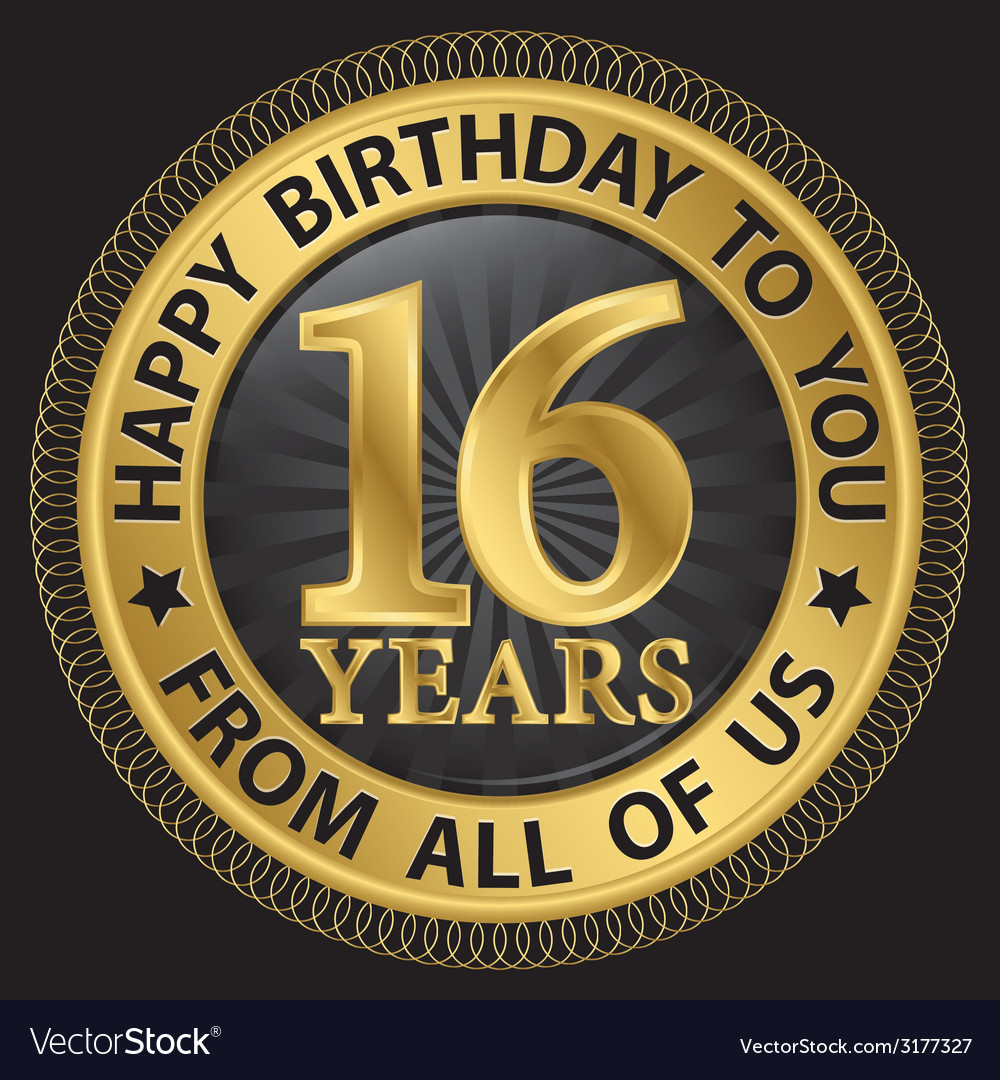 16 years happy birthday to you from all of us gold vector | Price: 1 Credit (USD $1)