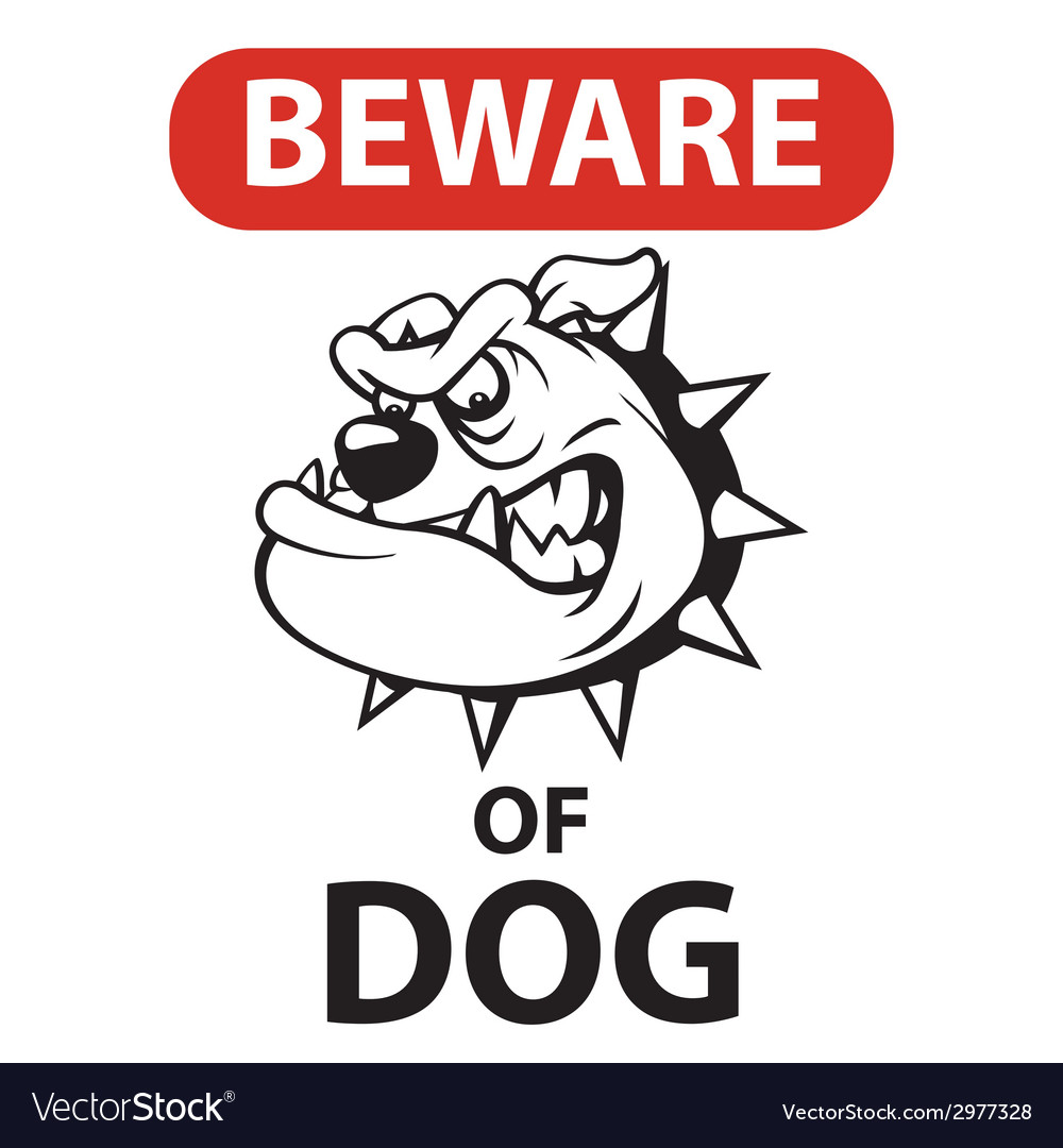 Dog beware vector | Price: 1 Credit (USD $1)