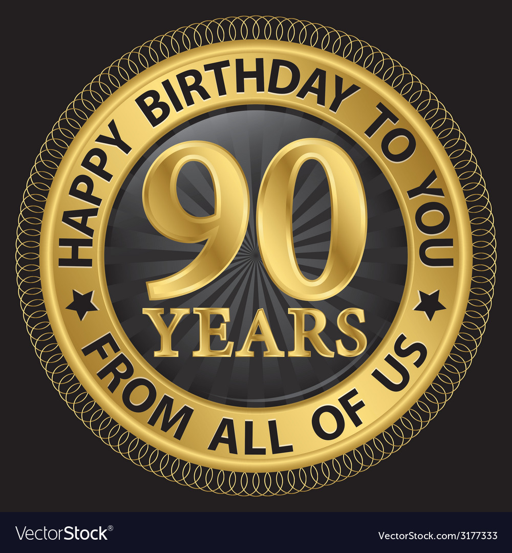 90 years happy birthday to you from all of us gold vector | Price: 1 Credit (USD $1)