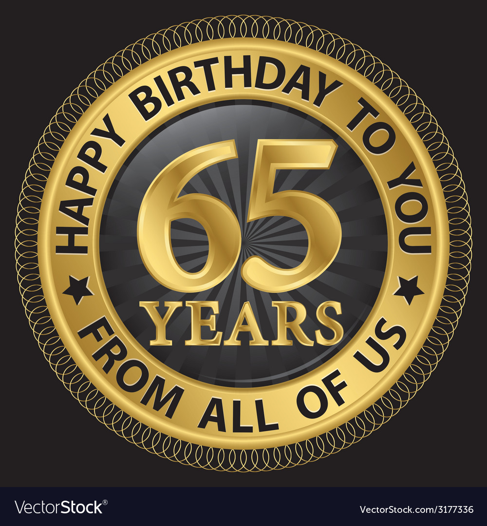 65 years happy birthday to you from all of us gold vector | Price: 1 Credit (USD $1)