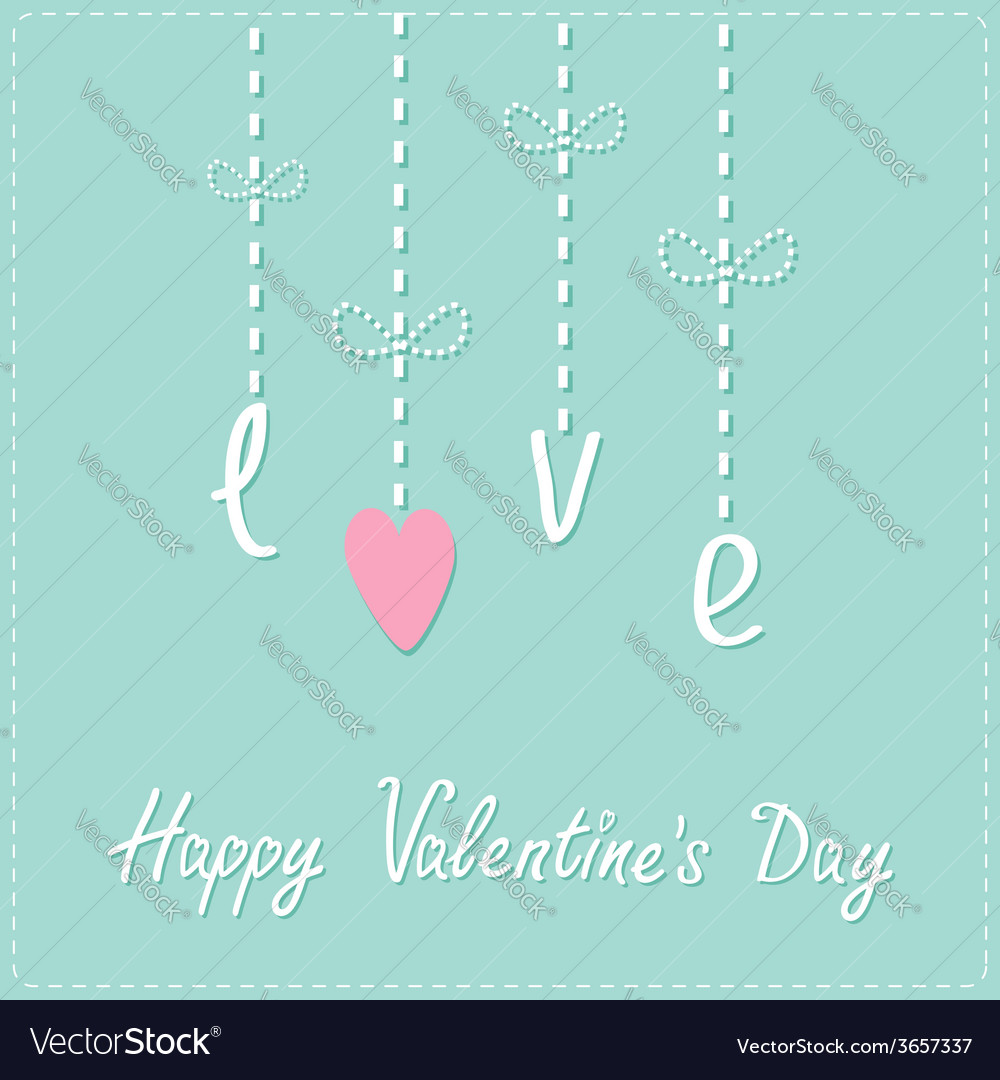 Hanging word love with heart dash line love card vector | Price: 1 Credit (USD $1)