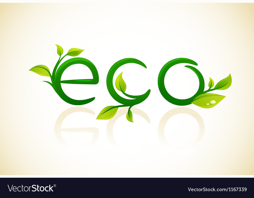 Eco - think green symbol with leafs vector | Price: 1 Credit (USD $1)