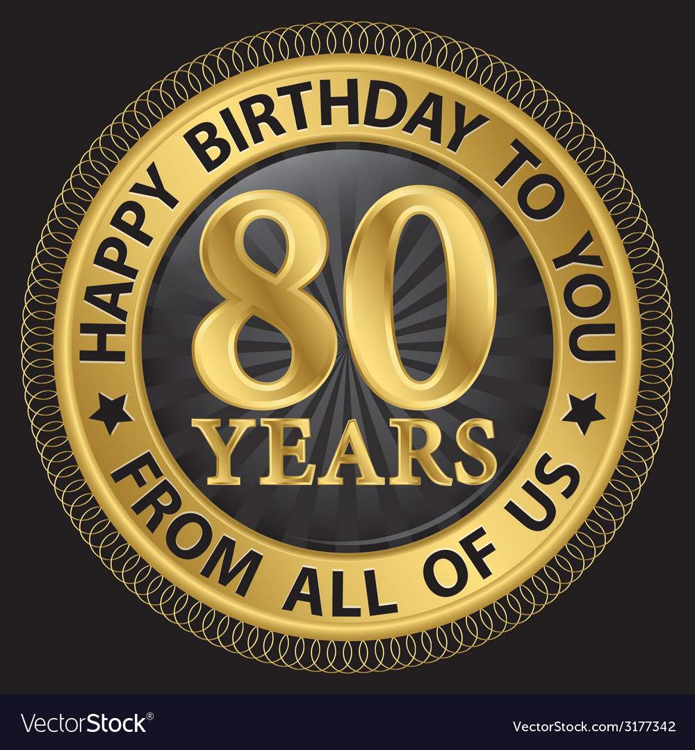 80 years happy birthday to you from all of us gold vector | Price: 1 Credit (USD $1)