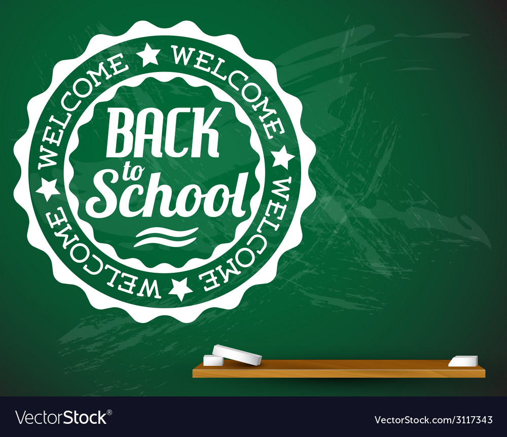 Back to school white on a green chalkboard vector | Price: 1 Credit (USD $1)