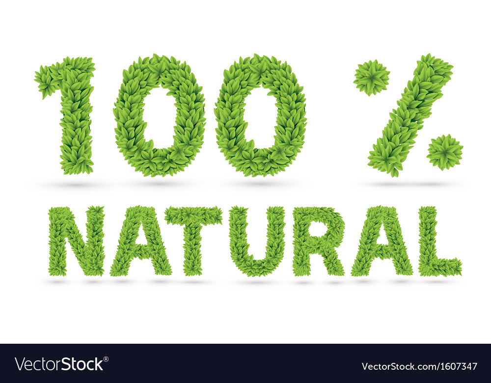 One hundred percents natural word of green leaves vector | Price: 1 Credit (USD $1)