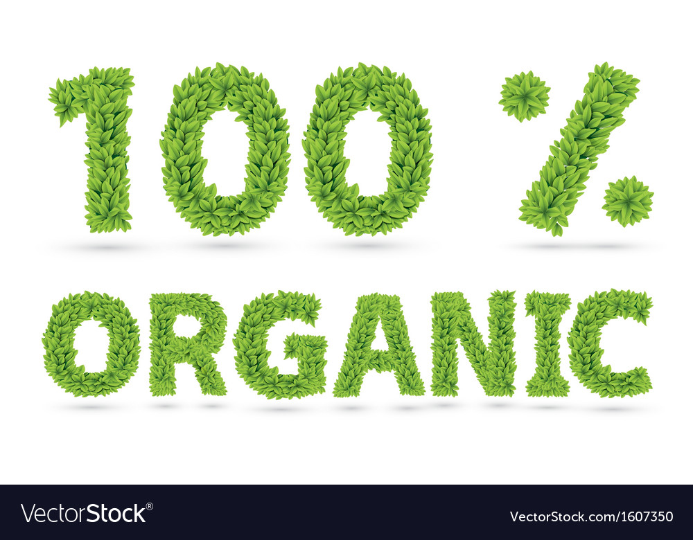 One hundred percents organic word of green leafs vector | Price: 1 Credit (USD $1)