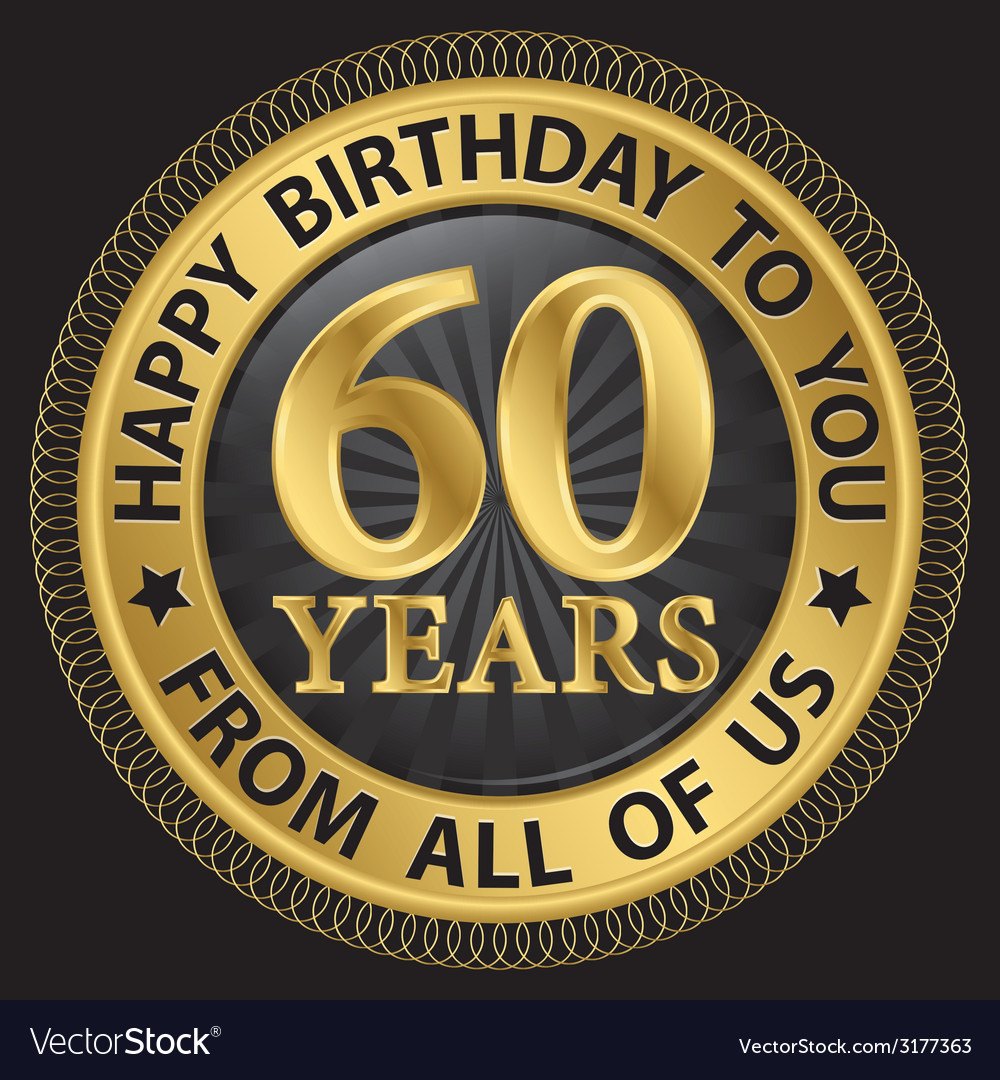 60 years happy birthday to you from all of us gold vector | Price: 1 Credit (USD $1)