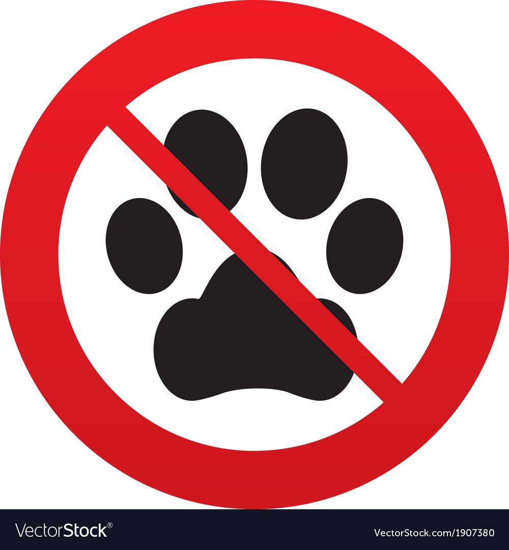 No dog paw sign icon pets symbol vector | Price: 1 Credit (USD $1)