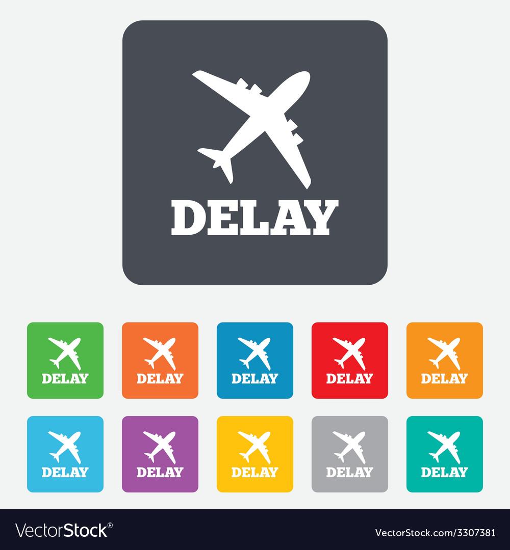 Delayed flight sign icon airport delay symbol vector | Price: 1 Credit (USD $1)