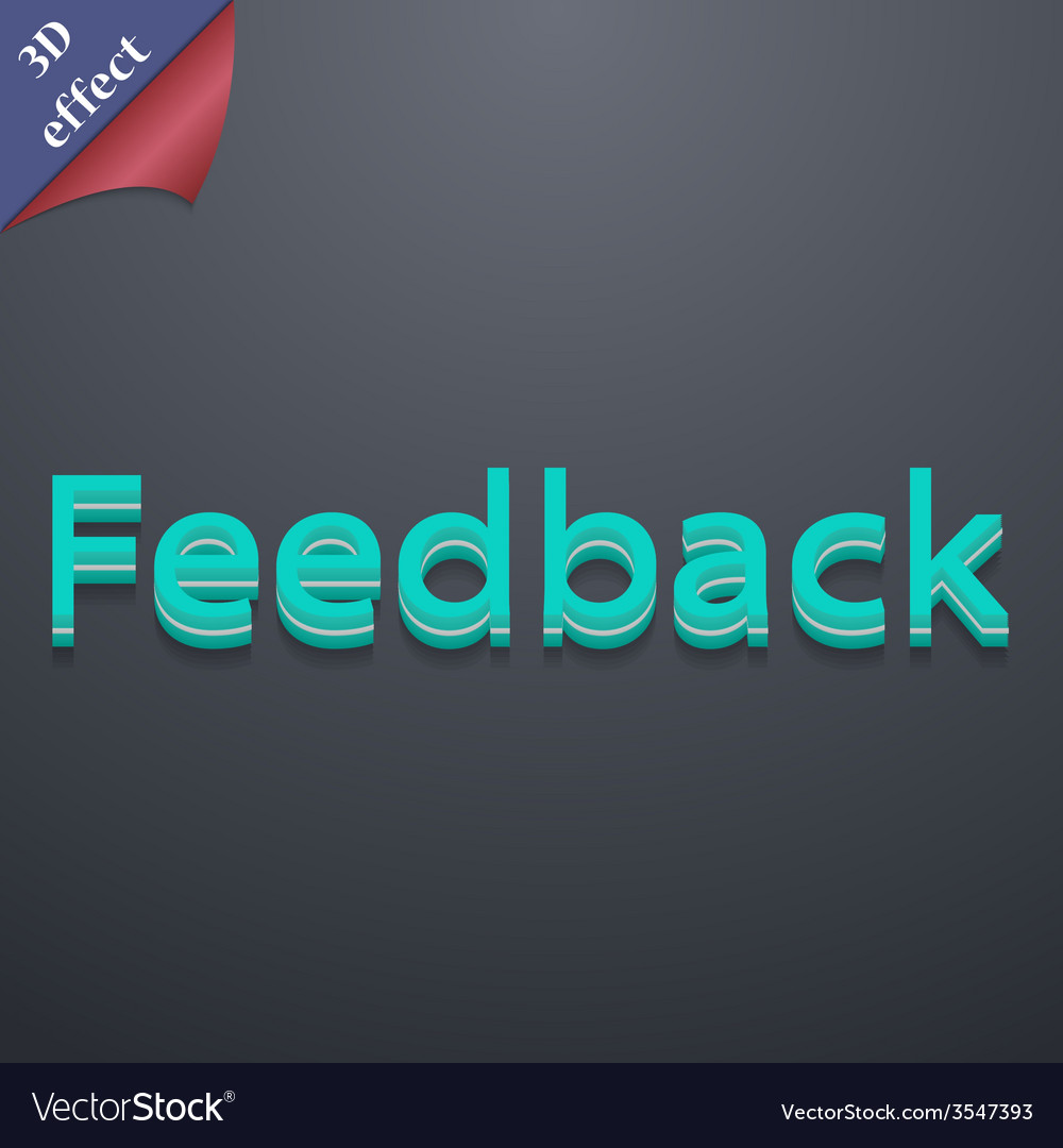 Feedback icon symbol 3d style trendy modern design vector | Price: 1 Credit (USD $1)