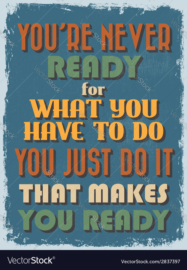 Retro vintage motivational quote poster vector   Price: 1 Credit (USD $1)