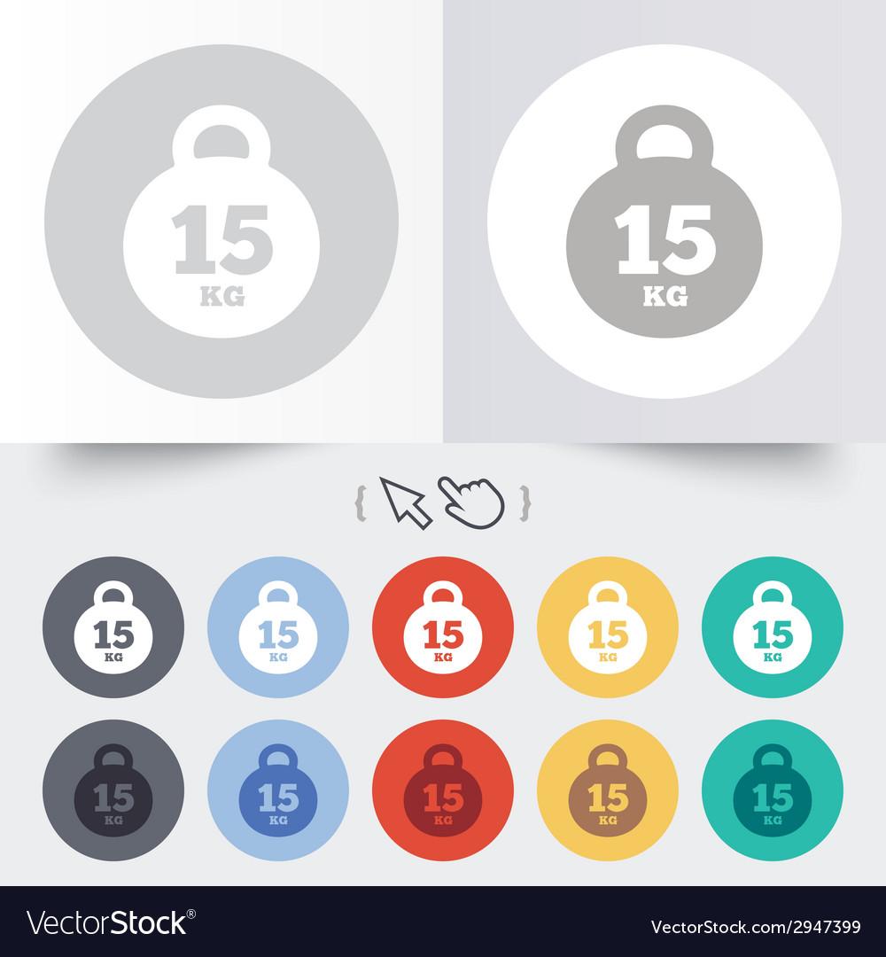 Weight sign icon 15 kilogram kg sport symbol vector   Price: 1 Credit (USD $1)
