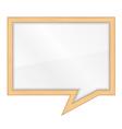 Wooden frame shaped as speech bubble vector