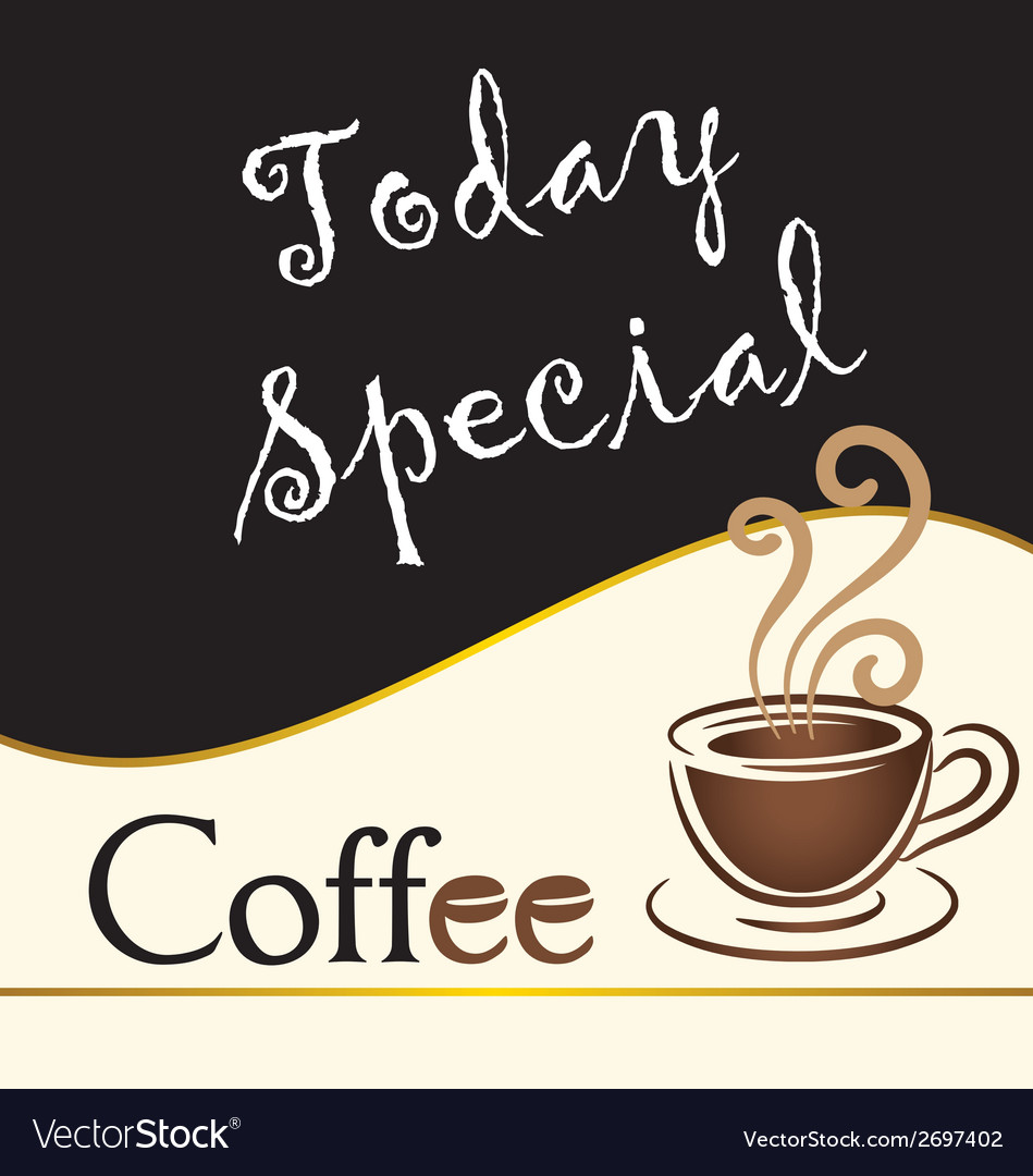 Special coffee today written on blackboard vector   Price: 1 Credit (USD $1)