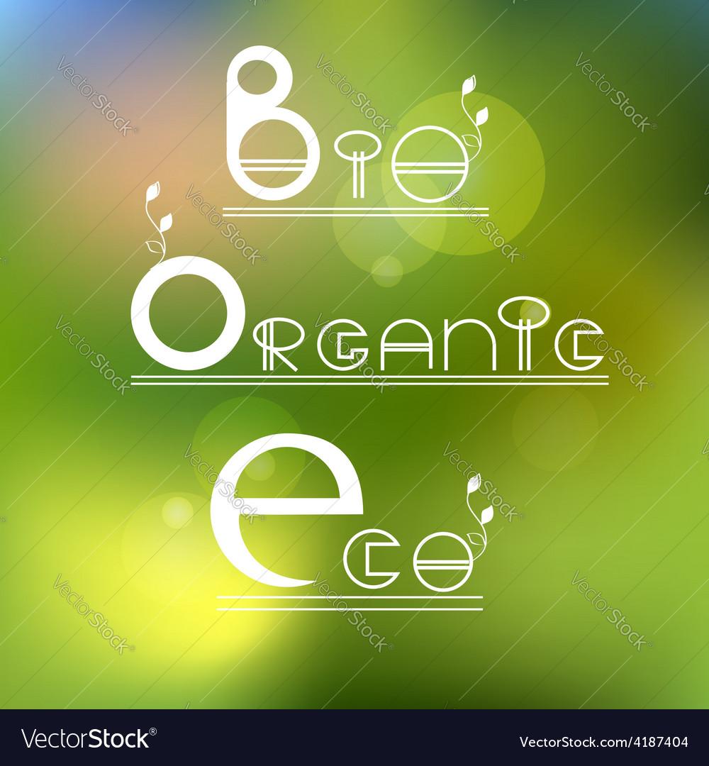 Green eco bio organic product vector | Price: 1 Credit (USD $1)
