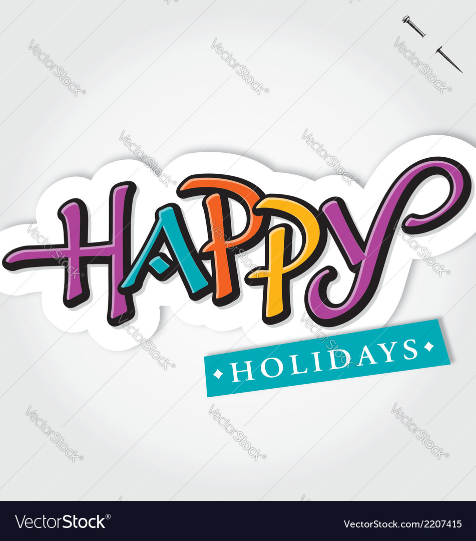 Happy holidays hand lettering vector | Price: 1 Credit (USD $1)