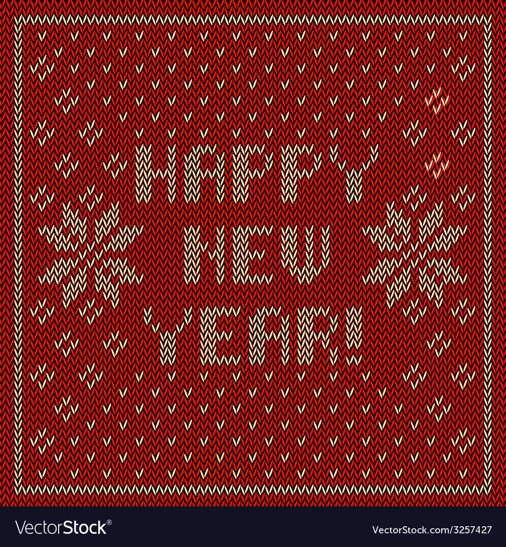 Happy new year knitting background vector | Price: 1 Credit (USD $1)