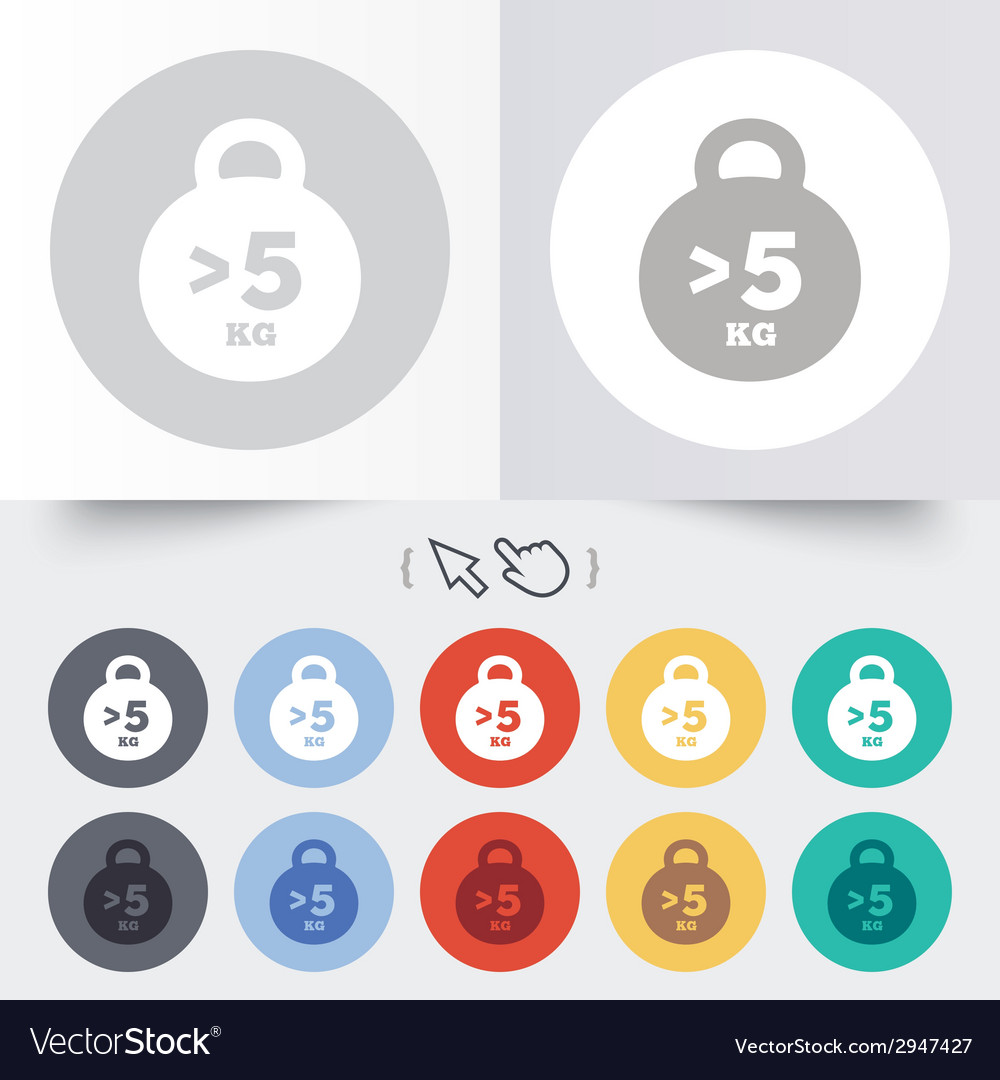 Weight sign icon more than 5 kilogram kg vector   Price: 1 Credit (USD $1)