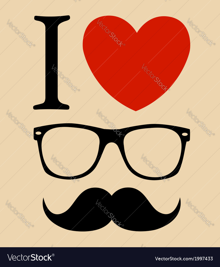 Print i love hipster style glasses and mustaches vector | Price: 1 Credit (USD $1)