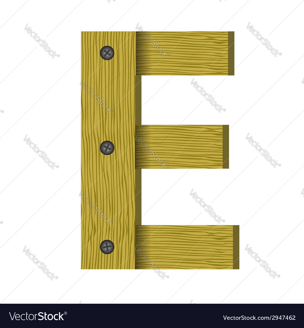 Wood letter e vector   Price: 1 Credit (USD $1)