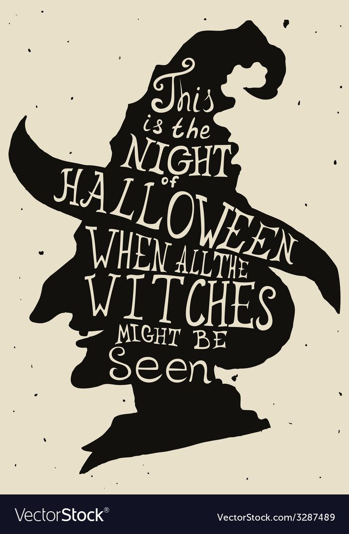 Halloween grungy card with witch in hat and quote vector | Price: 1 Credit (USD $1)