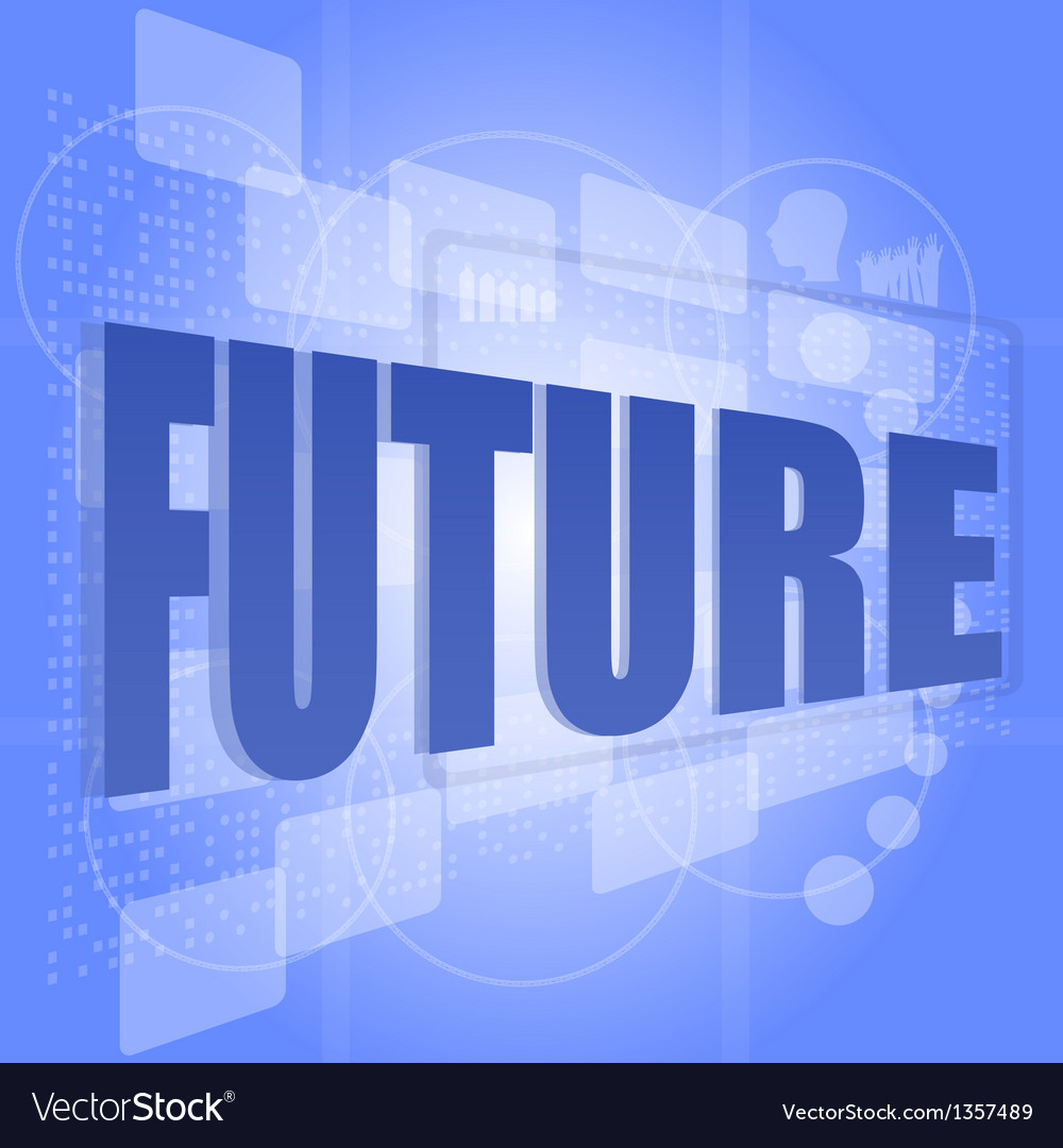 Word future on digital screen timeline concept vector | Price: 1 Credit (USD $1)