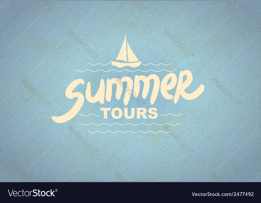 Summer tours - typographic design vector | Price: 1 Credit (USD $1)