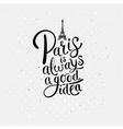 Paris is always a good idea concept on off white vector