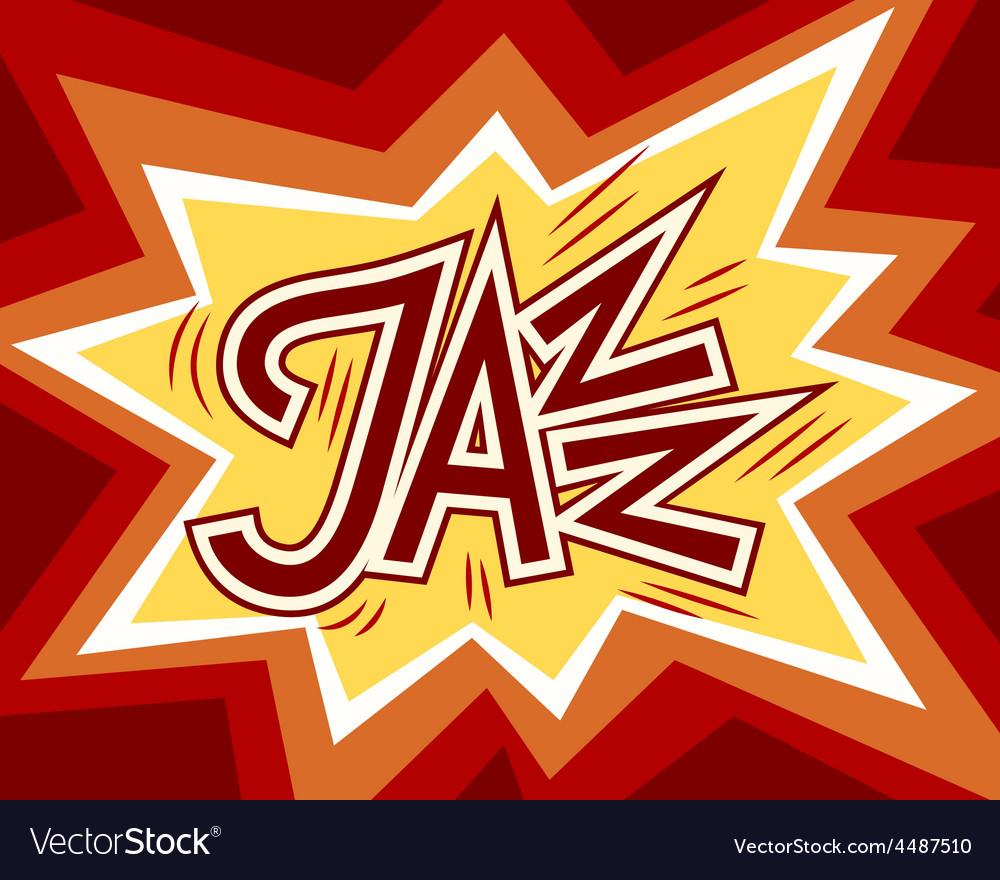 Jazz word vector   Price: 1 Credit (USD $1)