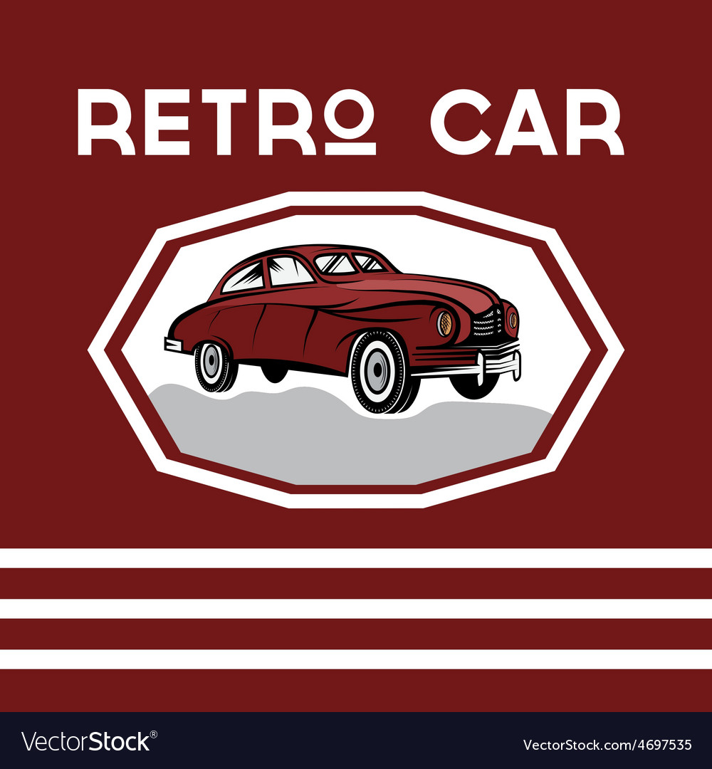 Retro car old vintage poster vector | Price: 1 Credit (USD $1)