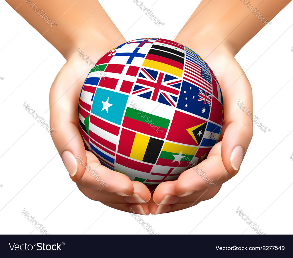 Flags of the world in globe and hands vector | Price: 1 Credit (USD $1)