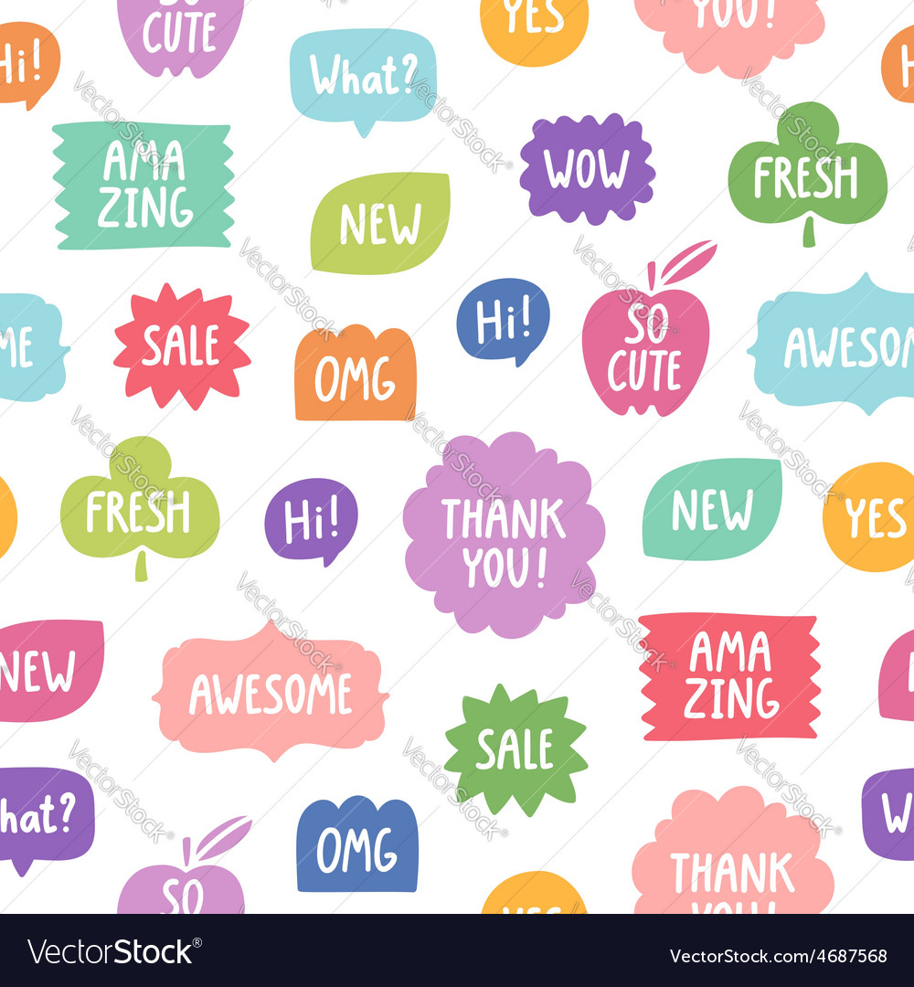 Colorful phrases seamless pattern on white vector   Price: 1 Credit (USD $1)