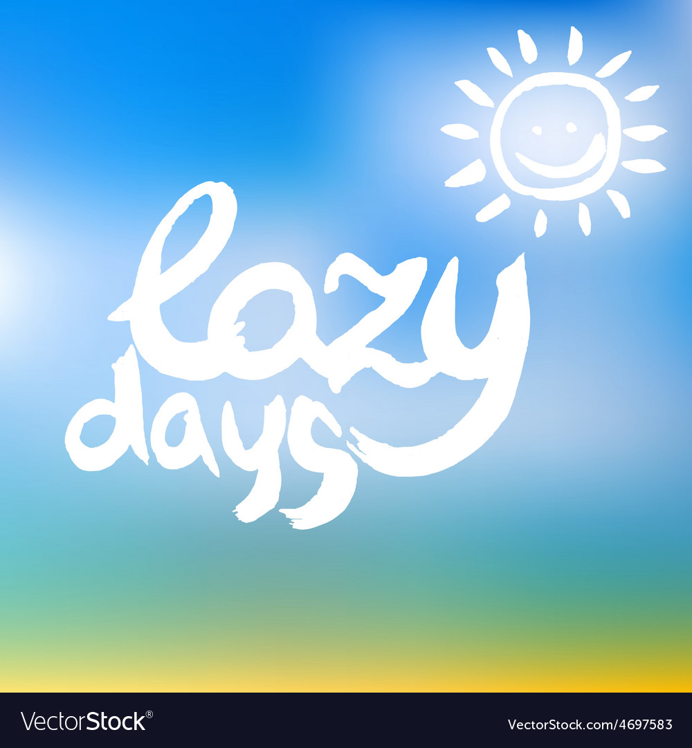 Creative graphic lazy days watercolor vector   Price: 1 Credit (USD $1)