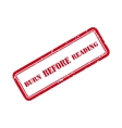 Burn before reading grunge rubber stamp vector
