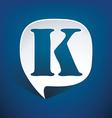 Bubble speech letter k vector