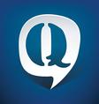 Bubble speech letter q vector