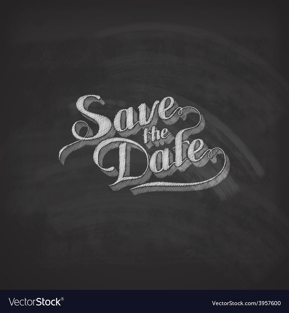 Chalk of handwritten save the date vector | Price: 1 Credit (USD $1)