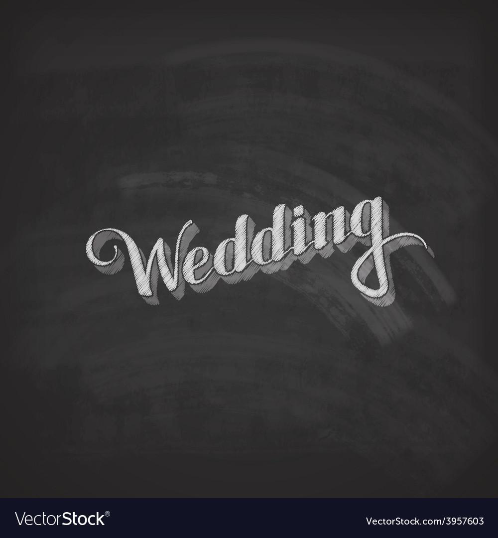 Chalk of handwritten wedding retro vector | Price: 1 Credit (USD $1)