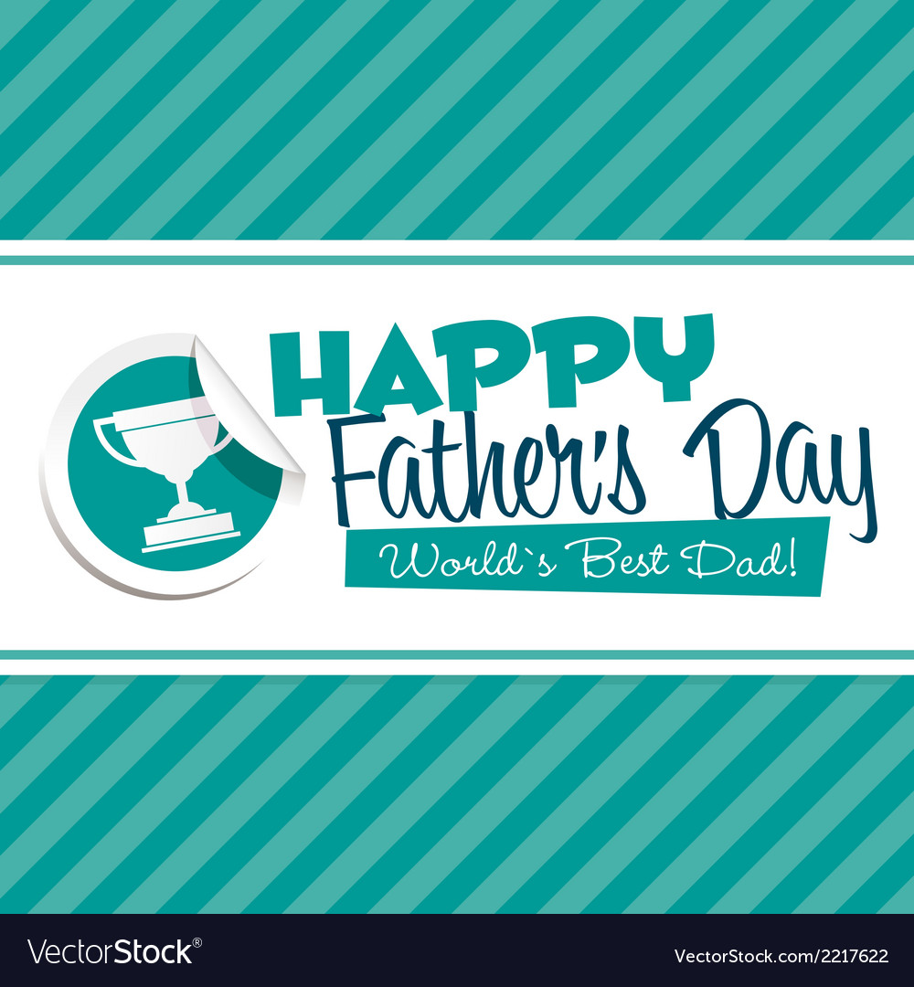 Happy fathers day emblem vector | Price: 1 Credit (USD $1)