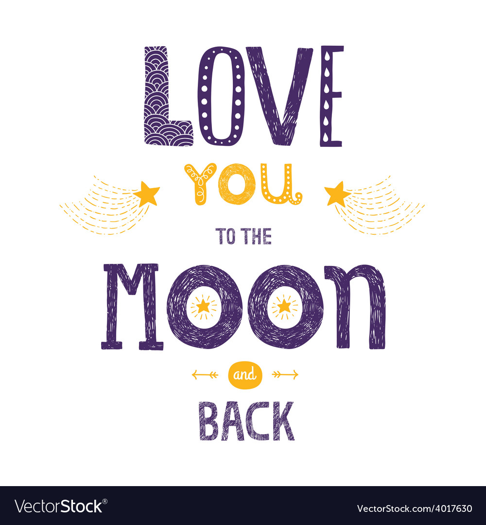 Lettering love you to yhe moon and back vector | Price: 1 Credit (USD $1)