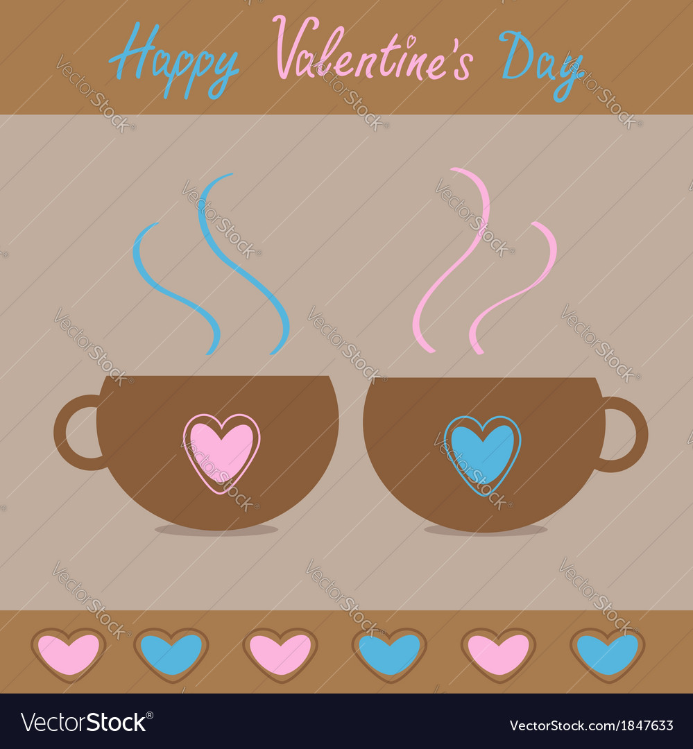 Two teacups with hearts happy valentines day vector | Price: 1 Credit (USD $1)