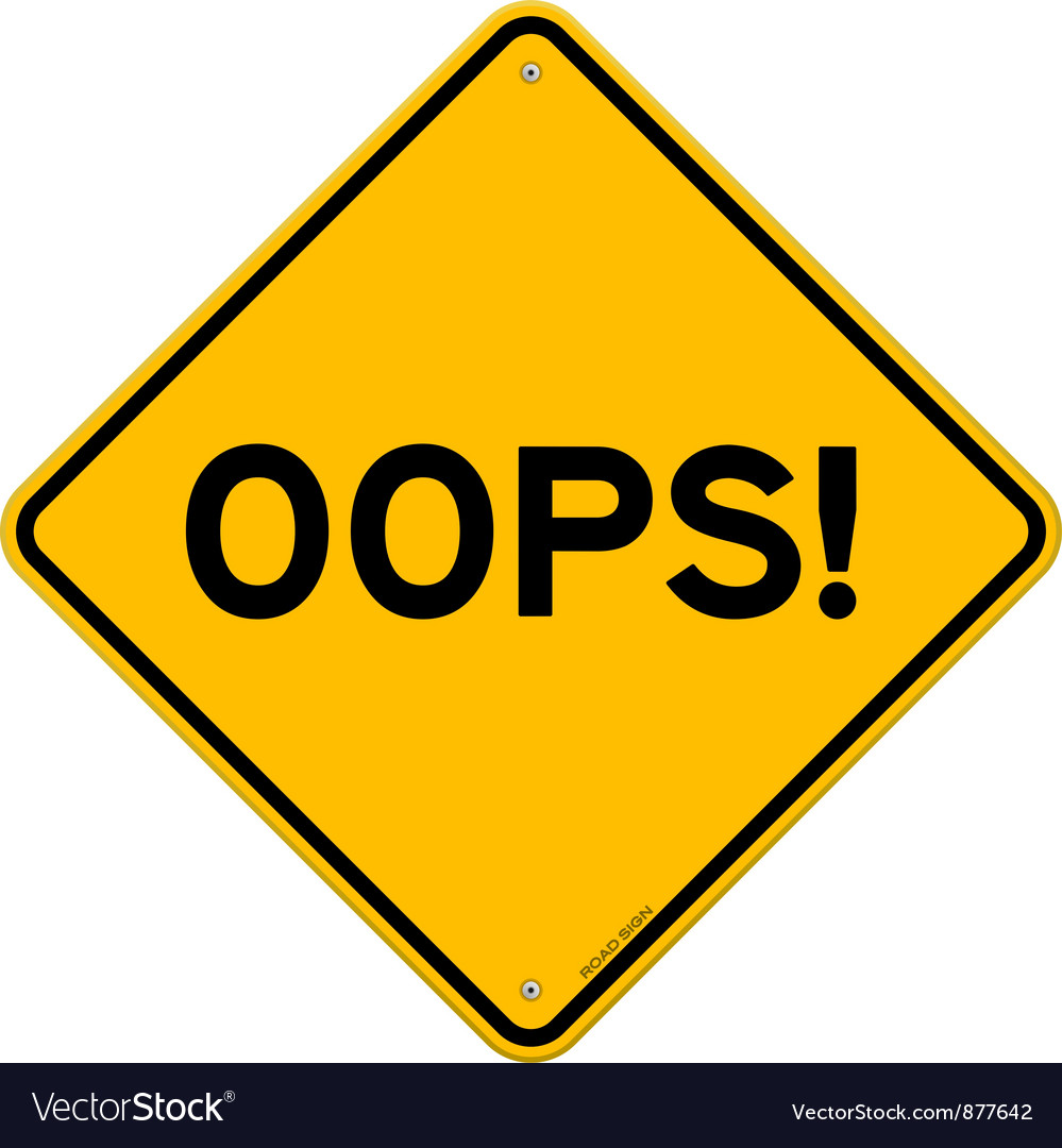 Oops road sign vector | Price: 1 Credit (USD $1)